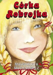 <h5>Córka Robrojka, tom 11 serii Jeżycjada®, 1996</h5><p>Przekłady: japoński.</p>