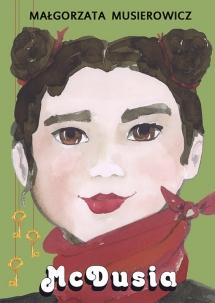 <h5>McDusia, tom 19 serii Jeżycjada®, 2012</h5><p>Nominacja do nagrody Bestseller EMPiKu 2012.</p>