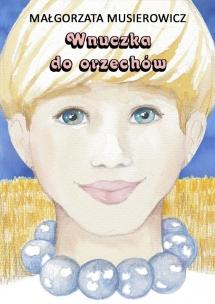 <h5>Wnuczka do orzechów, tom 20 serii Jeżycjada®, 2014</h5>