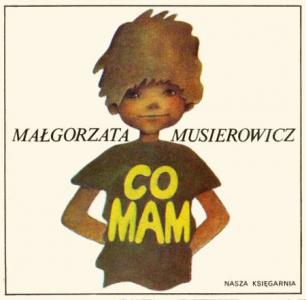 <h5>Co mam, 1980</h5><p>seria &quot;Poczytaj mi mamo&quot;  Przekłady: słoweński.</p>