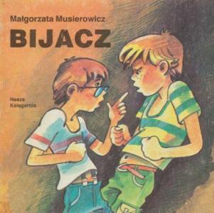 "<h5>Bijacz, 1986</h5><p>seria ""Poczytaj mi mamo""</p>"