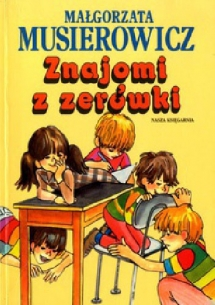 """<h5>Znajomi z zerówki, 1994</h5><p>zbiór """"poczytajek""""</p>"""