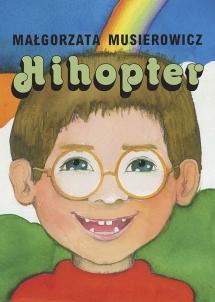"""<h5>Hihopter, </h5><p>zbiór """"poczytajek""""</p>"""