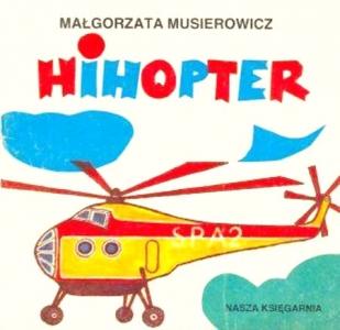 """<h5>Hihopter, 1986</h5><p>seria """"Poczytaj mi mamo""""</p>"""
