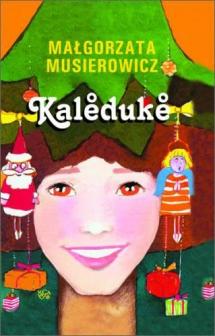 <h5>Noelka, przekład litewski</h5><p>Kalėdukė, 2007</p>