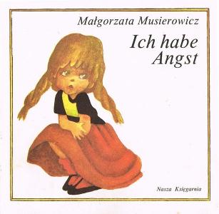 <h5>Boję się..., przekład niemiecki</h5><p>Ich habe Angst…, tł. Ingeborg Borysiuk, Warszawa 1985</p>