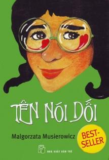 <h5>Kłamczucha, przekład wietnamski</h5><p>Tên nói dối, tł. Thị Thanh Thư, Ho Chi Minh 2008</p>
