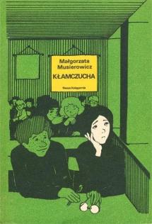 """<h5>""""Kłamczucha"""" - okładka I wydania, 1979</h5>"""
