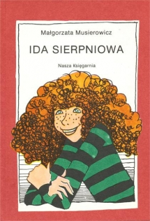 """<h5>""""Ida sierpniowa"""" - okładka I wydania, 1981</h5>"""