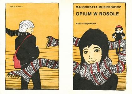"""<h5>""""Opium w rosole"""" - okładka I wydania, 1986</h5>"""